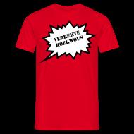 T-shirts ~ Mannen T-shirt ~ Verrekte Koukwous
