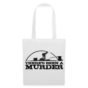 There's Been a Murder - Tote Bag