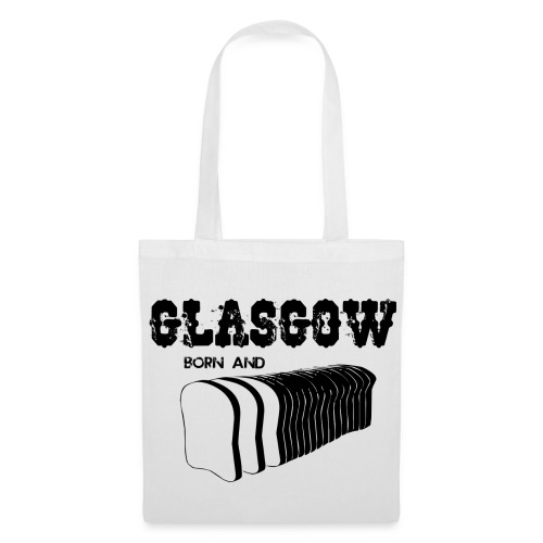 Glasgow Born & Bread - Tote Bag
