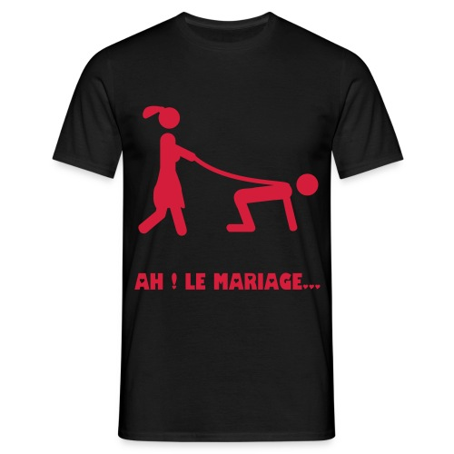 T-Shirt Mariage - Ah ! le mariage... - T-shirt Homme