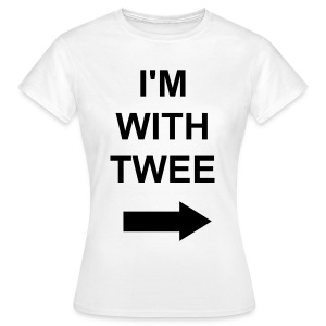 I'M WITH TWEE - Women's T-Shirt