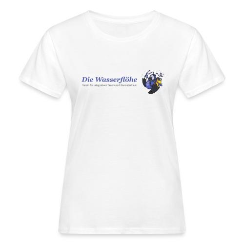 Die Wasserflöhe - Slogan hinten (weiß) - Frauen Bio-T-Shirt