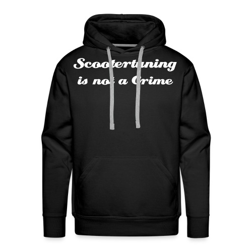 Scootertuning is not a crime / URL - Männer Premium Hoodie