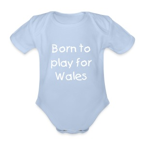 Born to play for Wales baby grow - Organic Short-sleeved Baby Bodysuit