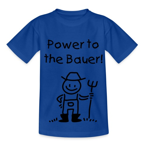 Power to the Bauer! - Teenager T-Shirt