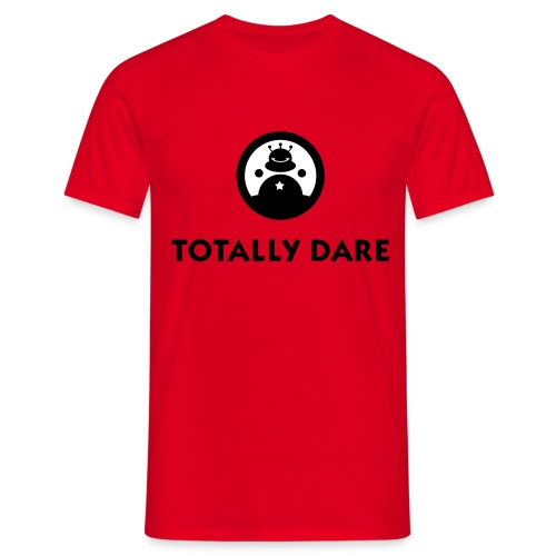 TOTALLY DARE Men - Men's T-Shirt