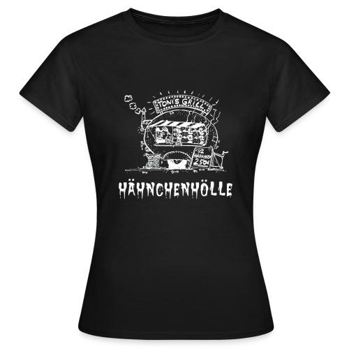 Hähnchenhölle für Frauen - Frauen T-Shirt