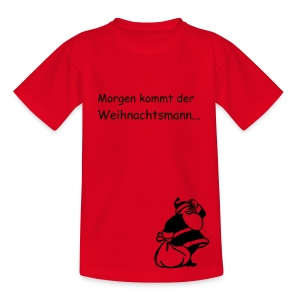 Morgen kommt der... - Teenager T-Shirt