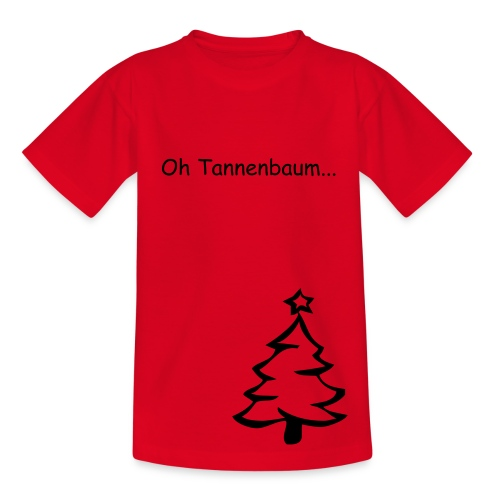 Oh Tannenbaum - Teenager T-Shirt