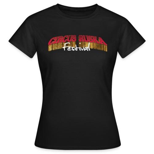 Circus Ruska Festival - Naisten t-paita