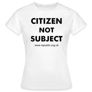 Citizen not Subject - Women's T-Shirt