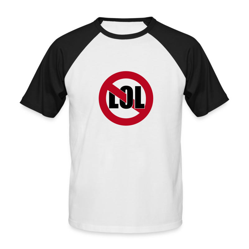 No LOL - Men's Baseball T-Shirt