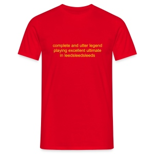 complete and utter legend - red - Men's T-Shirt
