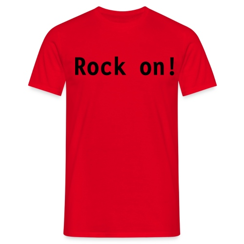 Rock-On - Männer T-Shirt