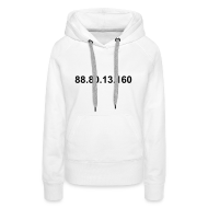 Sweaters ~ Vrouwen Premium hoodie ~ IP 88.80.13.160 (zwarte opdruk)