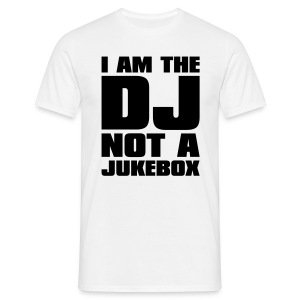 DJ Not A Jukebox Male T-Shirt - Men's T-Shirt
