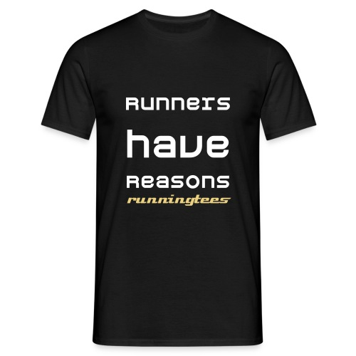 Runners have reasons (Men's Classic T) - Men's T-Shirt