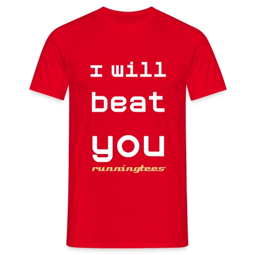 I will beat you (Men's Classic T) - Men's T-Shirt