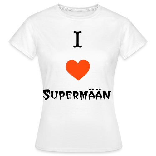I love Supermään (W) - Frauen T-Shirt