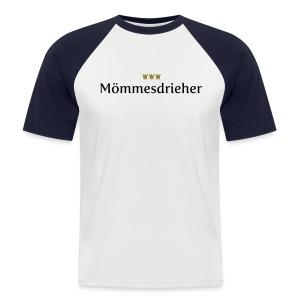 Moemmesdrieher - Männer Baseball-T-Shirt