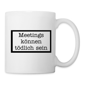 Meeting survival mug - Tasse
