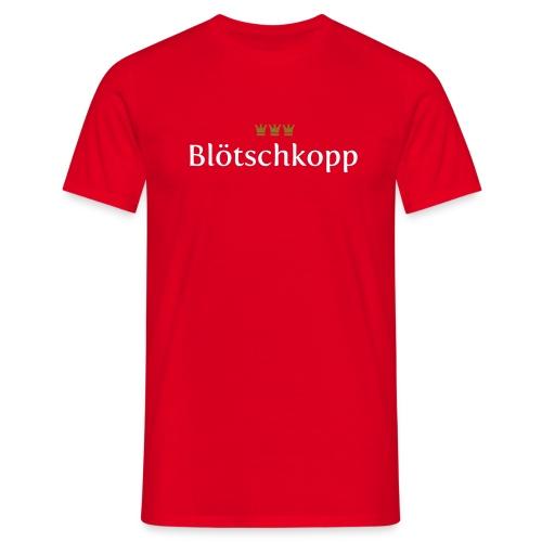 Bloetschkopp - Männer T-Shirt