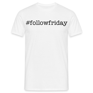 Follow friday shirt - Men's T-Shirt