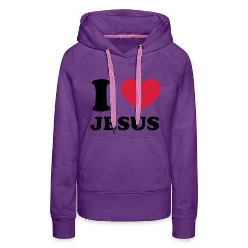 I love Jesus -girls hoodie - Naisten premium-huppari