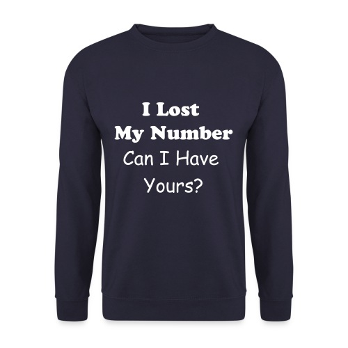 Can I Have Your Number - Men's Sweatshirt