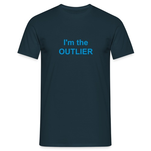 I'm the Outlier - Men's T-Shirt