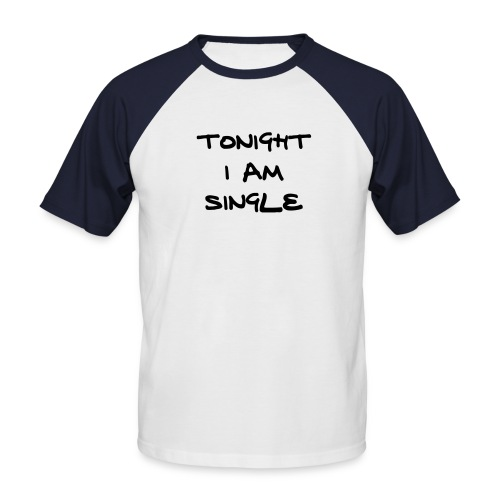 single/men1 - Männer Baseball-T-Shirt