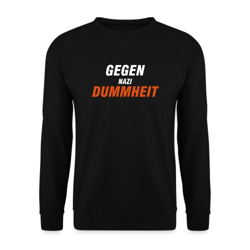 Gegen Nazi Dummheit - Männer Pullover