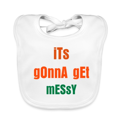 Its gonna get messy - Baby Organic Bib