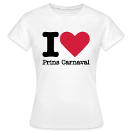 T-shirts ~ Vrouwen T-shirt ~ I Love Prins Carnaval