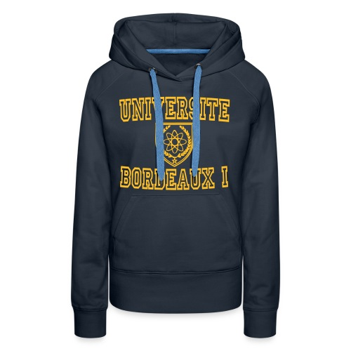 Sweat-shirt à capuche Premium pour femmes - université bordeaux 1,université bordeaux,t shirt université bordeaux 1,t shirt bordeaux 1,sweatshirts université bordeaux,sweatshirt universite bordeaux 1,sweatshirt universite bordeaux,boutique bordeaux segalen,bordeaux apparel,bordeaux 1 apparel