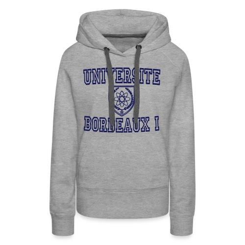 Sweat-shirt à capuche Premium pour femmes - université bordeaux,t shirt université bordeaux 1,t shirt bordeaux 1,sweatshirts université bordeaux,sweatshirt universite bordeaux sweatshirt universite bordeaux 1,boutique bordeaux segalen,bordeaux apparel,bordeaux 1 apparel,bordeaux 1