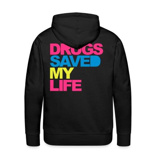 Drugs saved my life - Männer Premium Hoodie