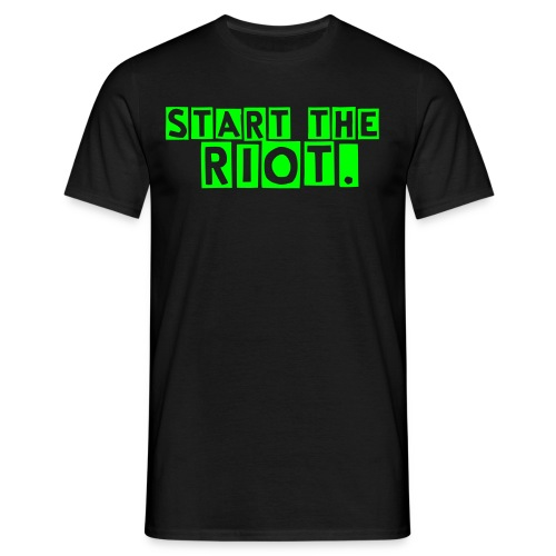 Start the Riot. - Männer T-Shirt