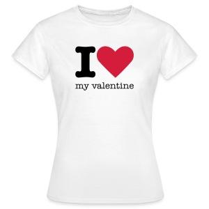I Love my valentine shirt - Vrouwen T-shirt