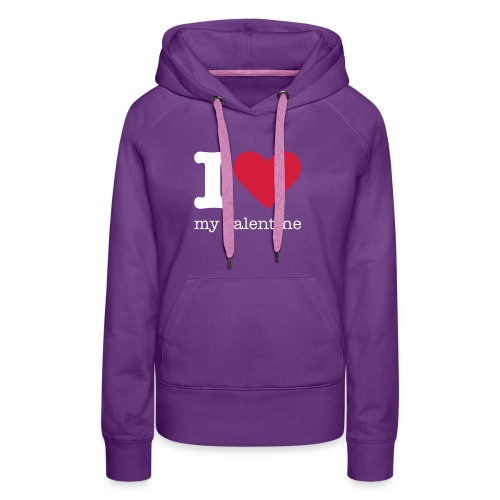 I Love my valentine sweater - Vrouwen Premium hoodie