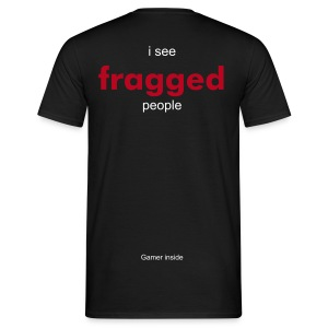 I See Fragged People (sans logo) - T-shirt Homme