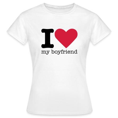 I Love my boyfriend shirt - Vrouwen T-shirt
