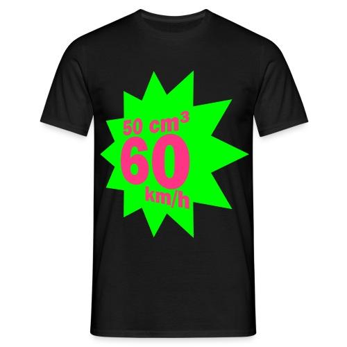 50cm³/60km/h Design Nr. 7/6 - Männer T-Shirt