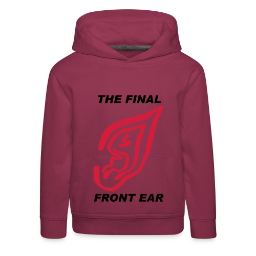 Final Front Ear - Kids' Premium Hoodie