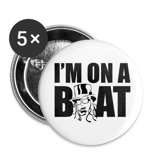 I'm on a Boat! Medium Badge (5 pack) - Buttons medium 32 mm