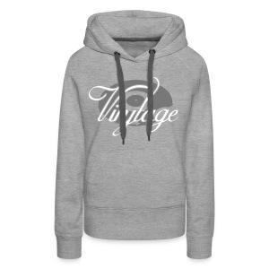 Sweat Shirt Vinyltage - Sweat-shirt à capuche Premium pour femmes