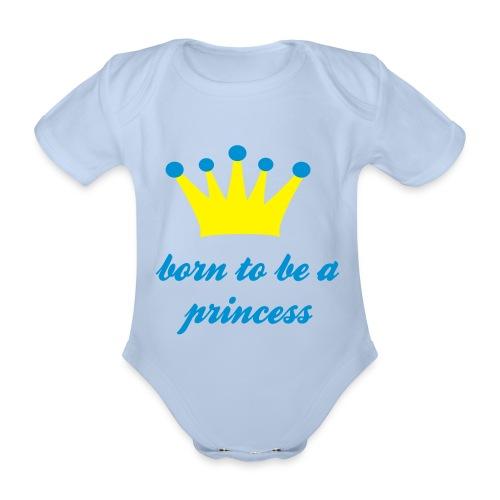 Born 2 be a princess - Baby bio-rompertje met korte mouwen