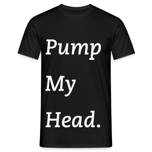 pump my head B - T-shirt Homme