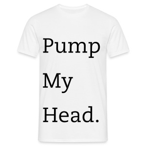 pump my head W - T-shirt Homme