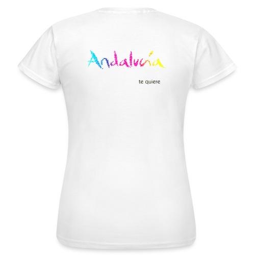 Andalucia te quiere (espalda) - Camiseta mujer